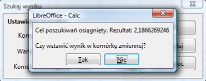 Okno komunikatu znalezienia rozwiązania za pomocą narzędzia Szukaj wyniku programu Calc pakietu LibreOffice