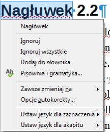 Przykładowe menu podręczne dla wyrazu z błędem ortograficznym wyświetlane w programie Writer pakietu LibreOffice
