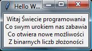 Widok programu Hello World napisanego w Pythonie przy użyciu modułu tkinter