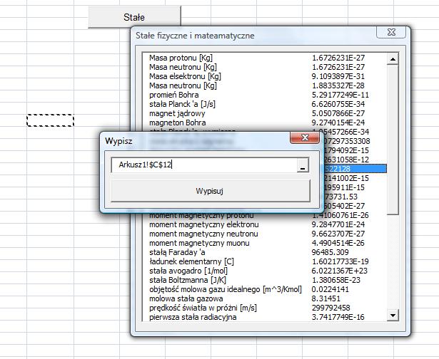 Ilustracja prostego programu napisanego w VBA pod Exelem, którego jedynym celem jest wyświetlanie i wstawianie stałych matematycznych do poszczególnych komórek arkusza kalkulacyjnego