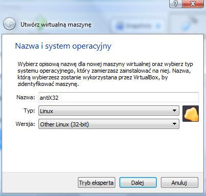 VirtualBox - okno dialogowe Utwórz wirtualną maszynę - tryb wyboru nazwy wirtualnej maszyny oraz typu systemu operacyjnego